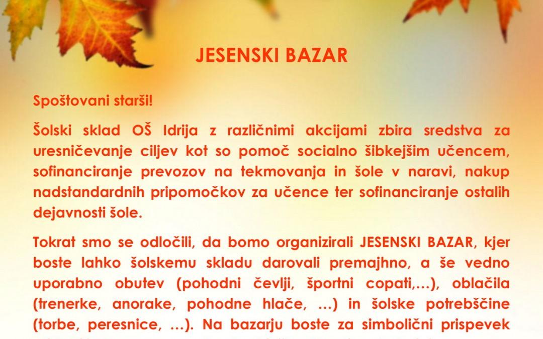 JESENSKI BAZAR ŠOLSKEGA SKLADA